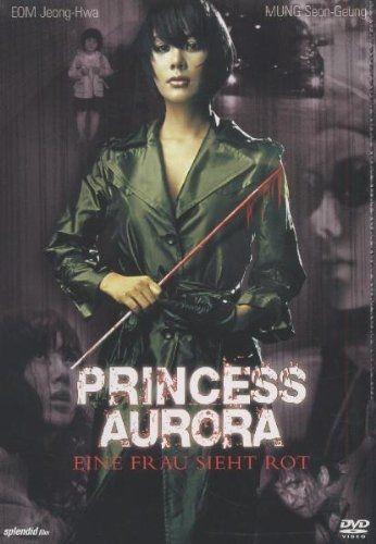 Princess Aurora - Eine Frau sieht rot