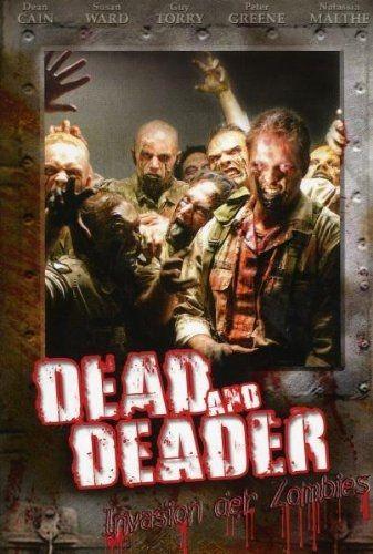 Dead and Deader - Die Invasion der Zombies