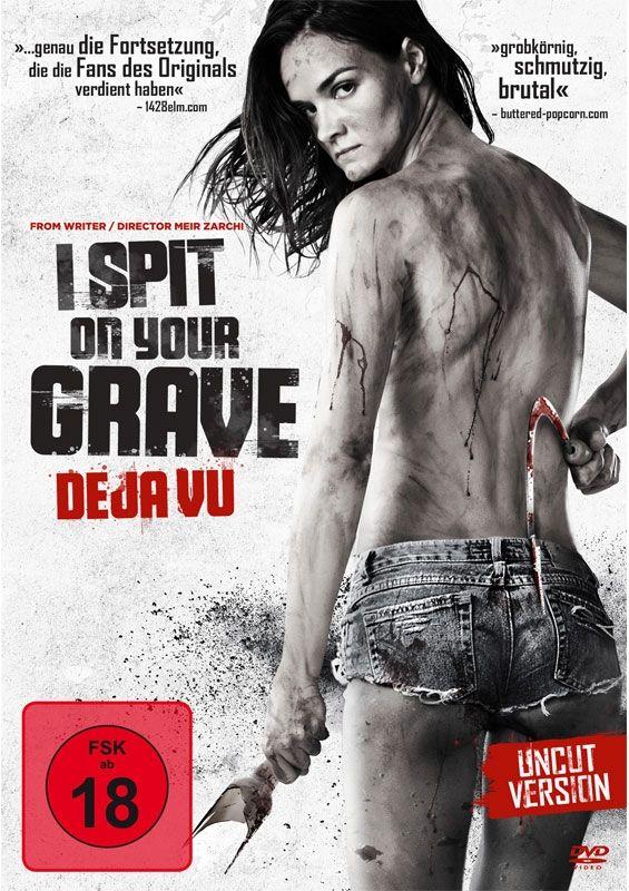 I Spit on Your Grave - Deja Vu (Uncut)