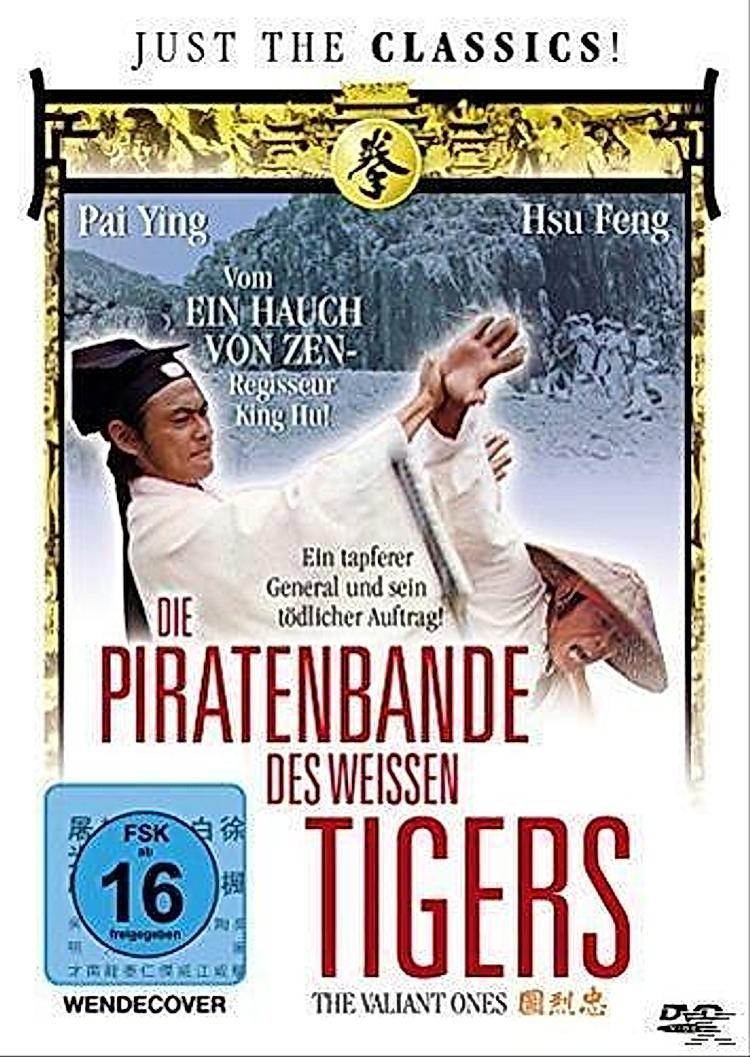 Piratenbande des weißen Tigers, Die
