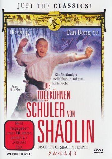 Tollkühnen Schüler von Shaolin, Die