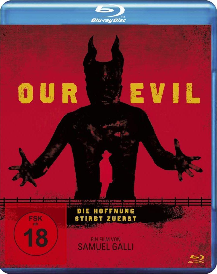 Our Evil - Die Hoffnung stirbt zuerst (BLURAY)