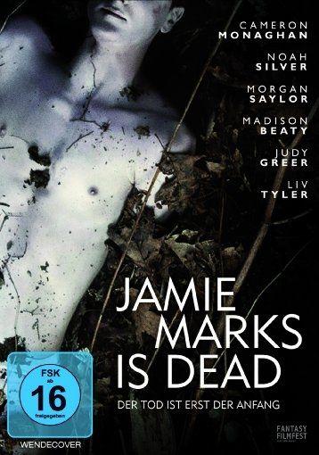 Jamie Marks Is Dead - Der Tod ist erst der Anfang