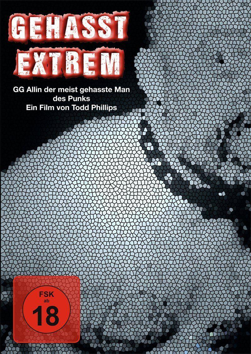Gehasst - Extrem: GG Allin - Der meistgehasste Mann des Punk