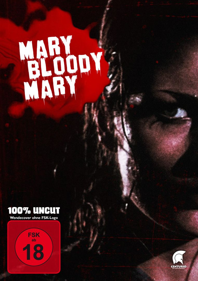 Mary, Bloody Mary (Uncut) (Neuauflage)