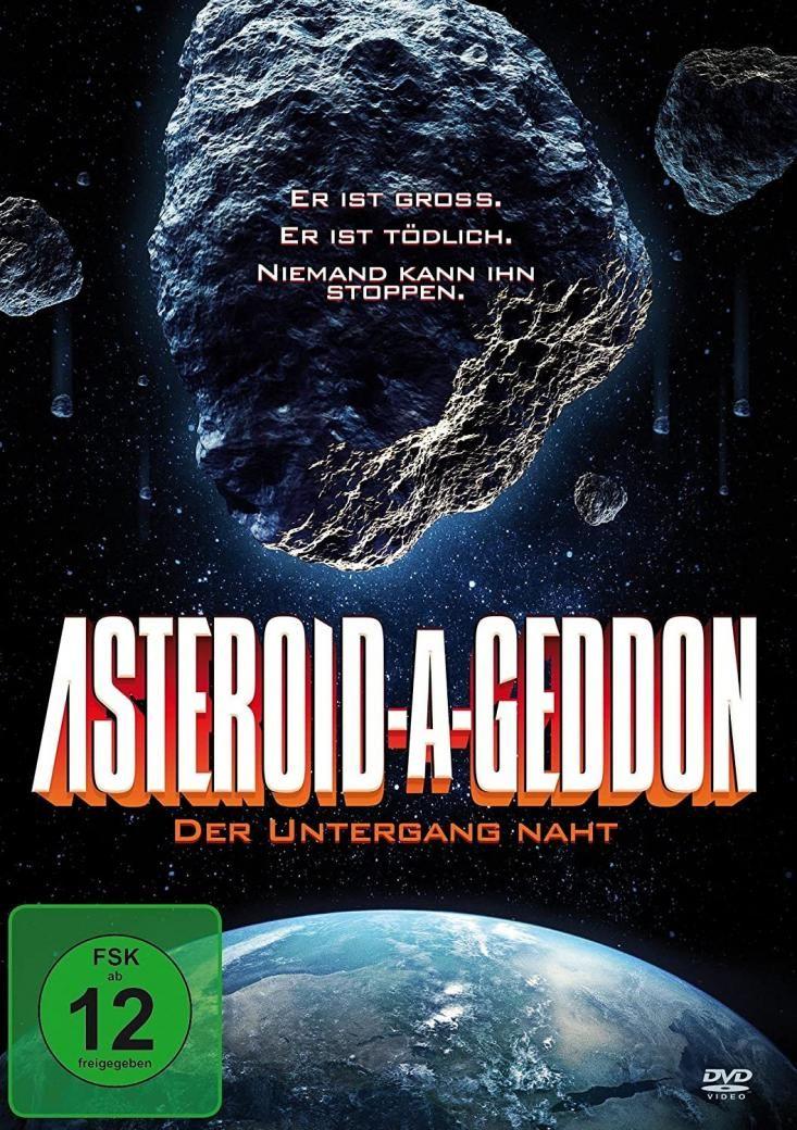 Asteroid-A-Geddon - Der Untergang naht
