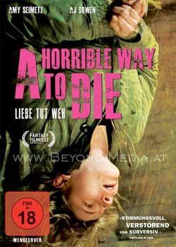 Horrible Way to Die, A - Liebe tut weh
