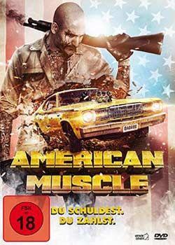 American Muscle: Du schuldest, Du zahlst