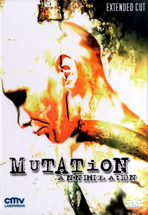 Mutation - Annihilation (Extended Cut) (Kl. Hartbox)