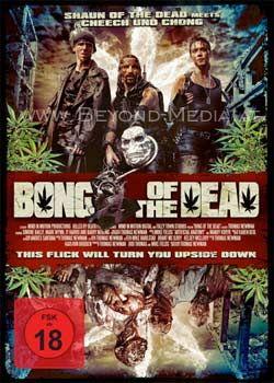 Bong of the Dead (Uncut)
