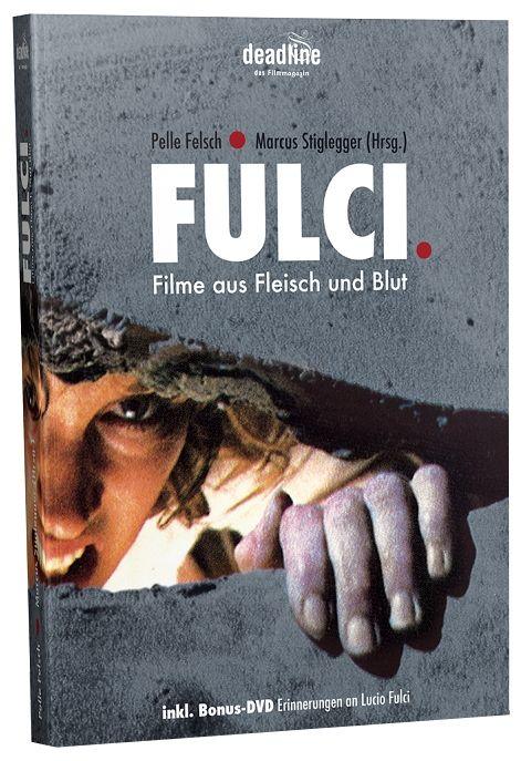 FULCI. Filme aus Fleisch und Blut (Lim. Auflage)