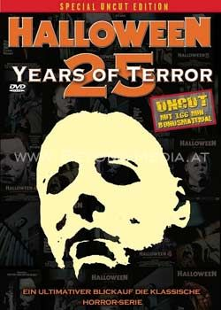 Halloween: 25 Years of Terror (Special Uncut Edition)