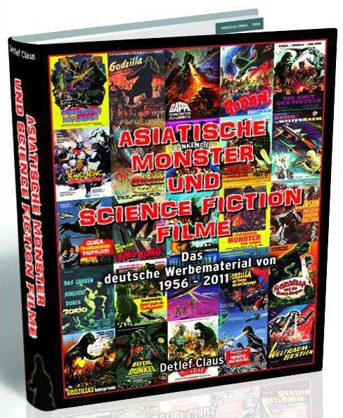 Asiatische Monster und Science Fiction Filme - Das deutsche Werbematerial von 1956-2011