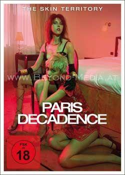 Paris Decadence - The Skin Territory