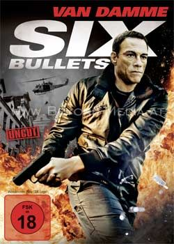 Six Bullets (Uncut)