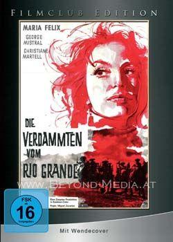 Verdammten vom Rio Grande, Die (Limited Edition)
